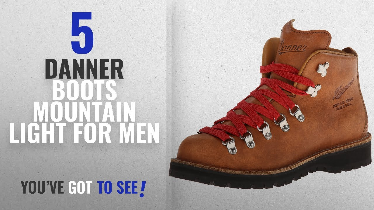 Top 10 Danner Boots Mountain Light [ Winter 2018 ]: Danner