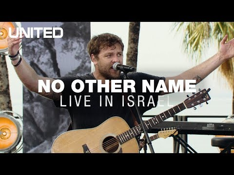 No Other Name - Hillsong UNITED
