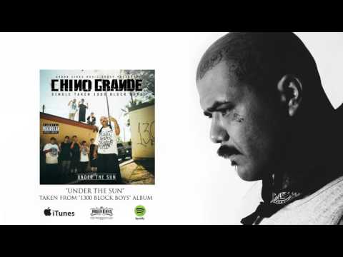 CHINO GRANDE - UNDER THE SUN (NEW!) Taken from