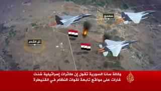 غارات إسرائيلية على مواقع للنظام السوري بالقنيطرة