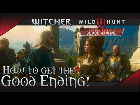 Witcher 3 Blood and Wine - Good / Happy Ending (Syanna & Duchess)