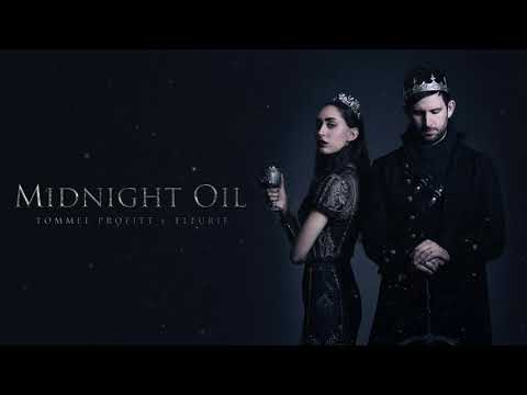 """""""Midnight Oil"""" (feat. Fleurie) // Produced by Tommee Profitt"""
