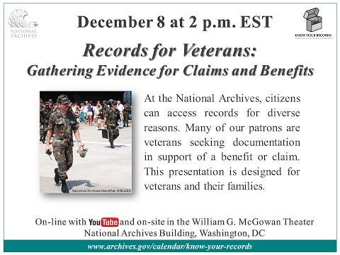 Records for Veterans: Gathering Evidence for Claims and Benefits (2016 Dec. 8)
