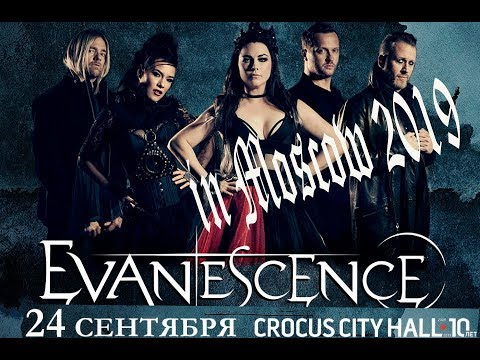 Evanescence in Moscow 2019