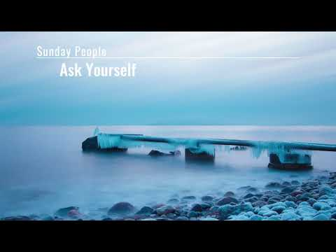 Ask Yourself - Sunday People