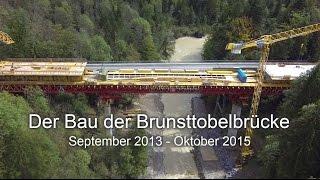 Der Bau der Brunsttobelbrücke