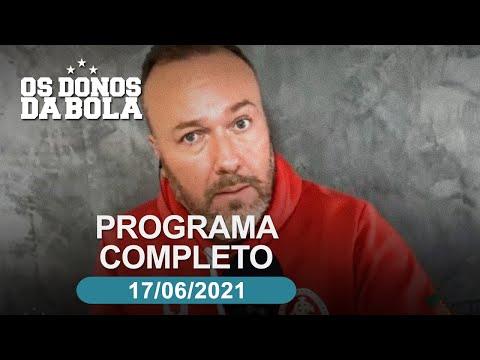 Donos da Bola RS - 17/06/2021 - Inter perde para o Atlético-MG e Grêmio terá DC no banco