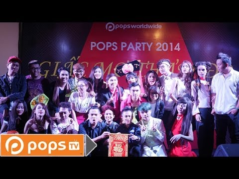 POPS Party 2014 Giấc Mơ Thảm Đỏ - POPS Worldwide [Official]