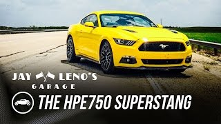 The HPE750 SuperStang - Jay Leno