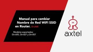 Manual para cambiar Nombre de Red WiFi SSID en Router - D-Link.