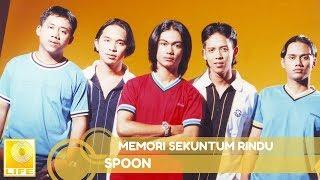 Download lagu Spoon - Memori Sekuntum Rindu (Official Audio)