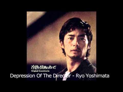 Depression Of The Director   Ryo Yoshimata