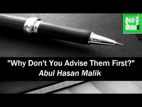 """Why Don't You Advise Them First?"" - Abul Hasan Malik"