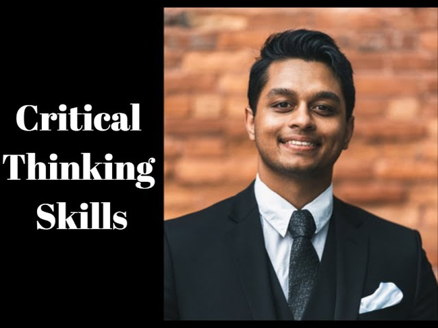 Improving Critical Thinking Skills to Communicate with Confidence
