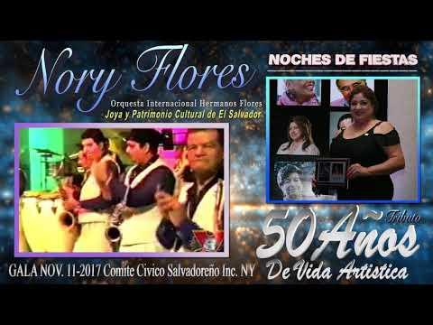 LO MEJOR DE LOS HERMANOS FLORES EN LOS 50 ANOS DE VIDA ARTISTA DE NORY FLORES