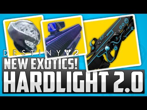 Destiny 2: HARDLIGHT 2.0 Exotic! - New Exotics & More Old Exotics Return!!