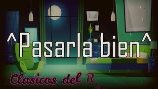 Pasarla bien Maluma Letra/Lyrics
