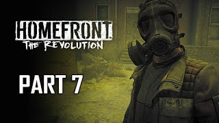 Homefront The Revolution Walkthrough Part 7 - To the Rescue (PC Ultra Let