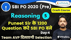 2:00 PM - SBI PO 2020 (Prelims) | Reasoning by Puneet Sir | 1200 Questions | Day-4