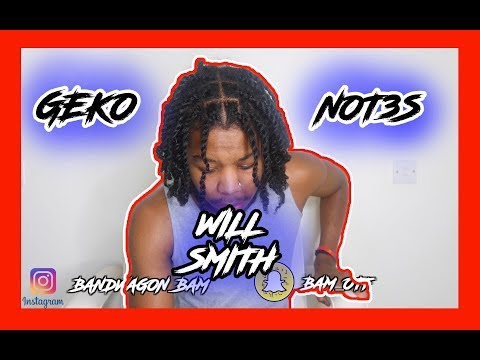 Geko X Not3s - Will Smith [Music Video] DISAPPOINTED REACTION