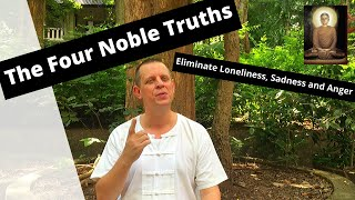 The Four Noble Truths: Establishing Right View - (Gotama Buddha's First Discourse)