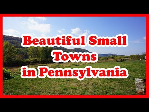 5 Most Beautiful Small Towns in Pennsylvania   US Travel Guide