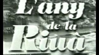 40 ANYS DE LA RIUÀ el primer documental de Punt Dos