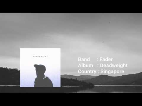 Fader - Deadweight [Full Album] (2014)