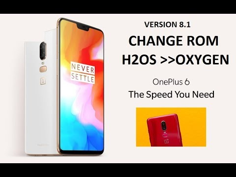 [8 1]How to convert OnePlus 6, OnePlus 6T H2OS version[CHINA] TO OxygenOS  version[GLOBAL]