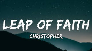 Cover images Christopher - Leap Of Faith (Lyrics)