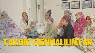 TAKBIR IDUL ADHA GENHALILINTAR