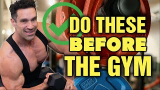 5 Things YOU SHOULD Do Before The Gym!!!