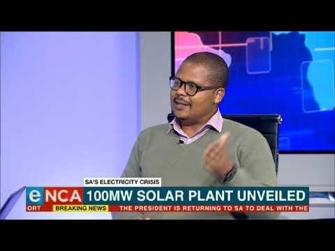 A Solar Power Plant In Upington Unveiled