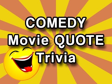 Movie Quotes Trivia – Comedy