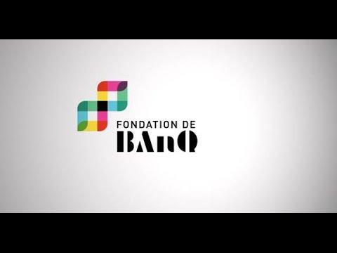 La Fondation de BAnQ