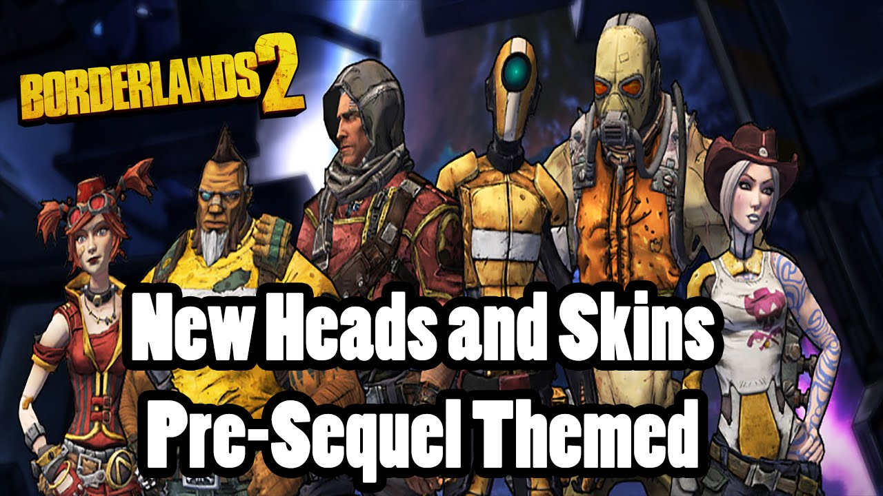 Borderlands 2: New PreSequel Themed Heads and Skins - YouTube Borderlands 2 Shift Codes