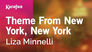 Karaoke Theme From New York, New York - Liza Minnelli *