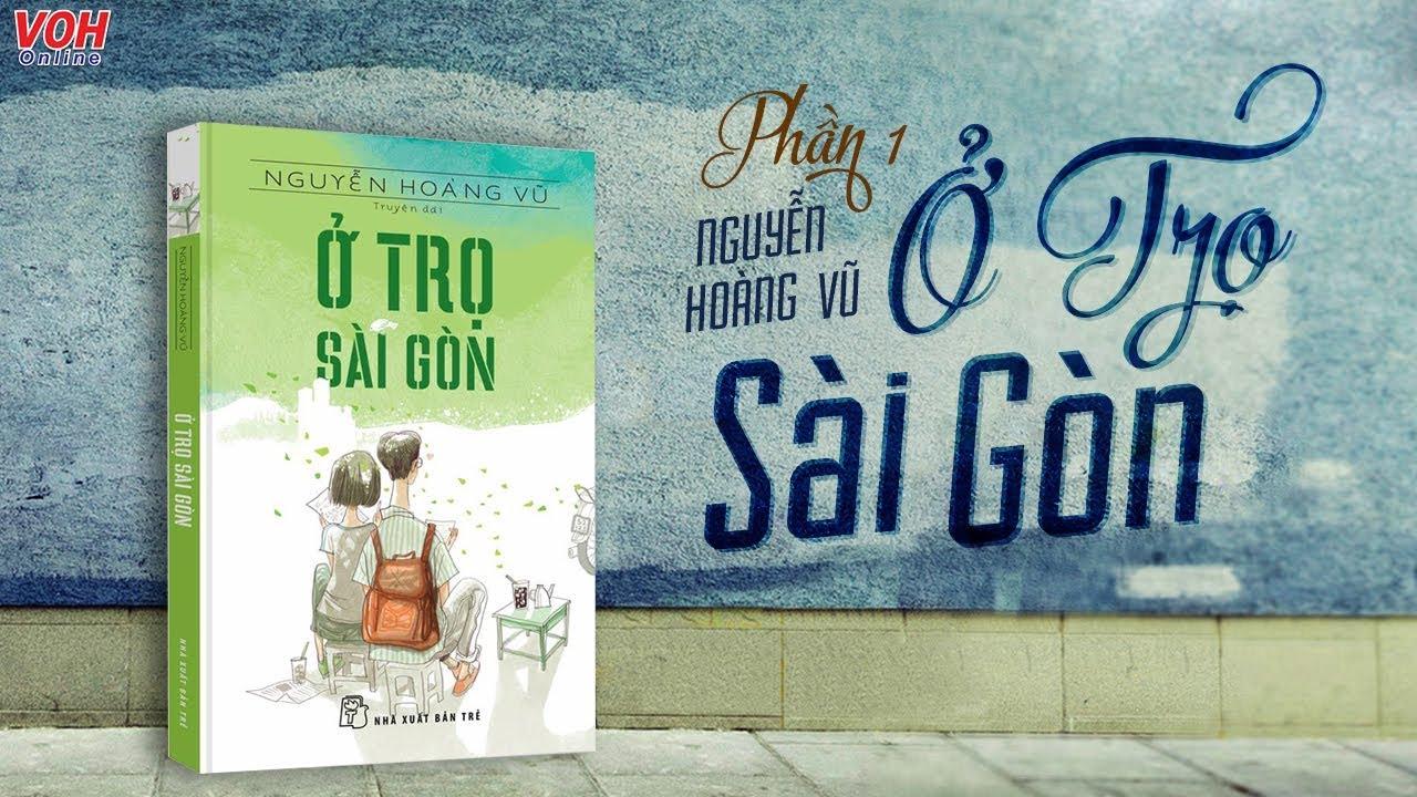 Ở Trọ Sài Gòn (Phần 1) – Đọc Truyện Đêm Khuya ‖ Truyện Dài Hay Tuyển Chọn