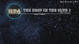 The Drop In The Club 1 By Niklas Gustavsson Trap Music
