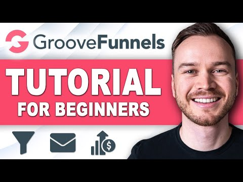 GrooveFunnels Tutorial 2021   How To Use GrooveFunnels [STEP-BY-STEP]