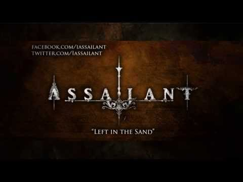I, Assailant - Left In The Sand