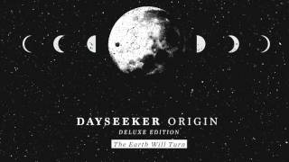 Dayseeker - The Earth Will Turn (Reimagined)