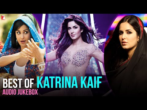 Best of Katrina Kaif - Full Songs | Audio Jukebox