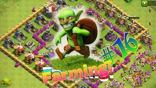 Clash of Clans- Farming a GoGo!! #16 [Brown&Pika]