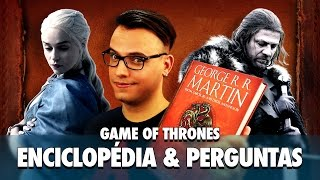 Game of Thrones: enciclopédia & perguntas - Cala Boca, Ricardo! 44