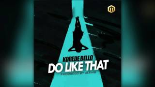 Baixar Korede Bello - Do Like That