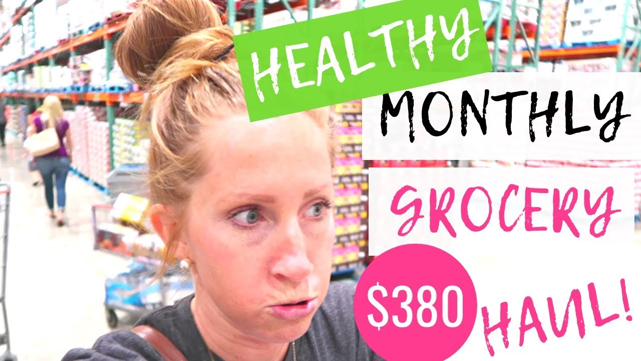 56a61e04ab0 October 2018 Healthy Grocery Haul on a Budget | Costco Healthy Grocery  Grocery Haul 2018