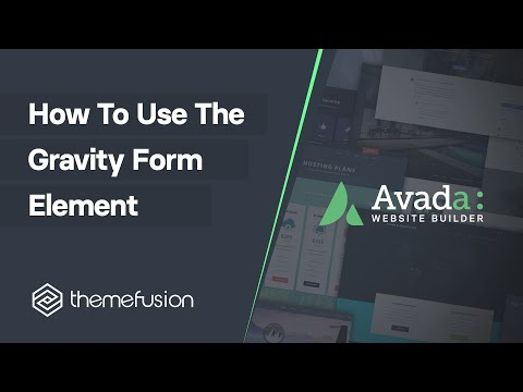 How To Use The Gravity Form Element Video