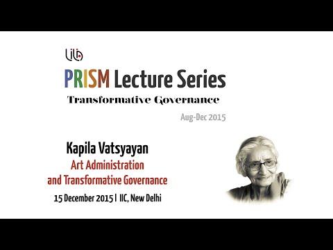 Kapila Vatsyayan: 'Art Administration and Transformative Governance' | PRISM 2015