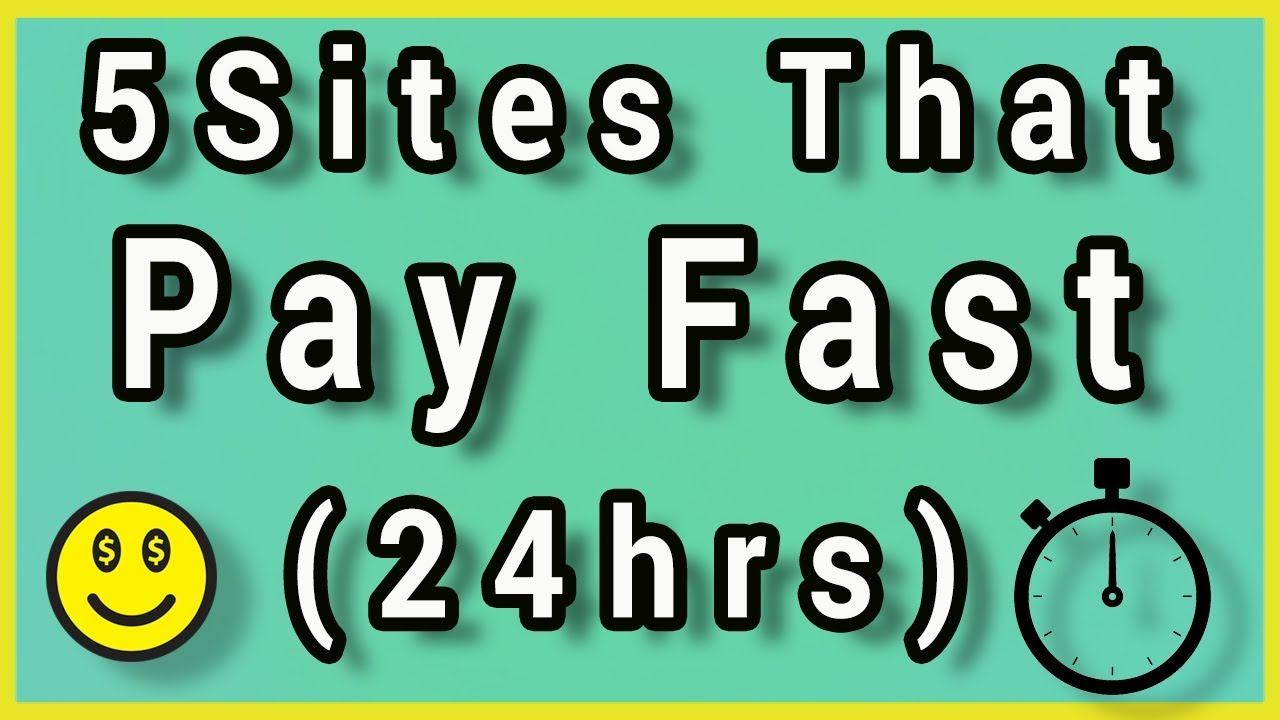 5 Websites That Pay Fast 24 Hours  Make Money Online Fast